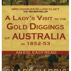 A Lady's Visit to the Gold-Diggings of Australia cover