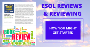 ESOL reviews and reviewing and a new review of Workwise English Quizzes